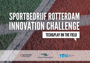 Sportbedrijf Rotterdam Innovation Challenge YES!Delft